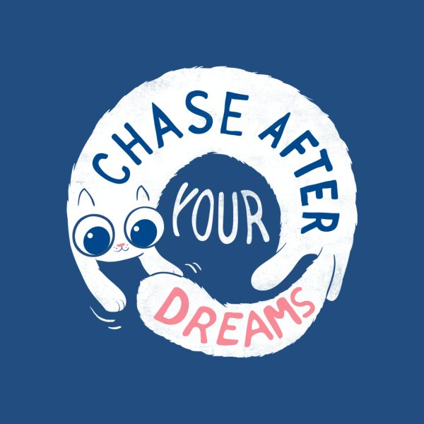 image for Chase After Your Dreams