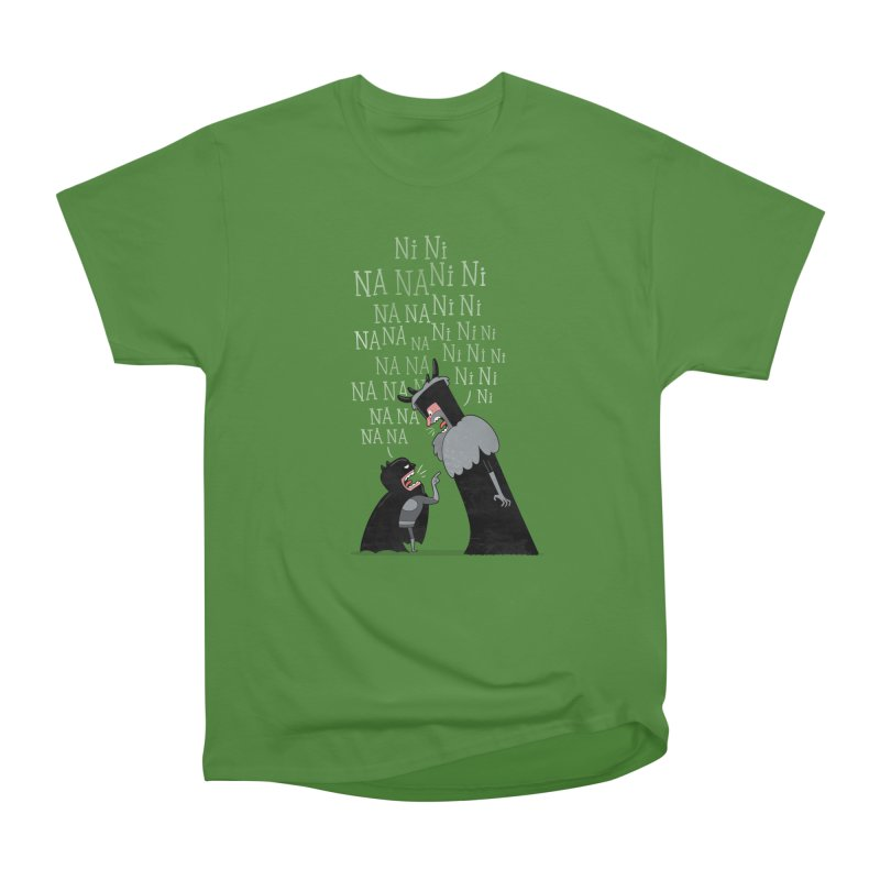 The Knights Who say.... Women's Classic Unisex T-Shirt by The Art of Anna-Maria Jung