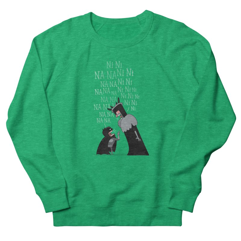 The Knights Who say.... Women's Sweatshirt by The Art of Anna-Maria Jung