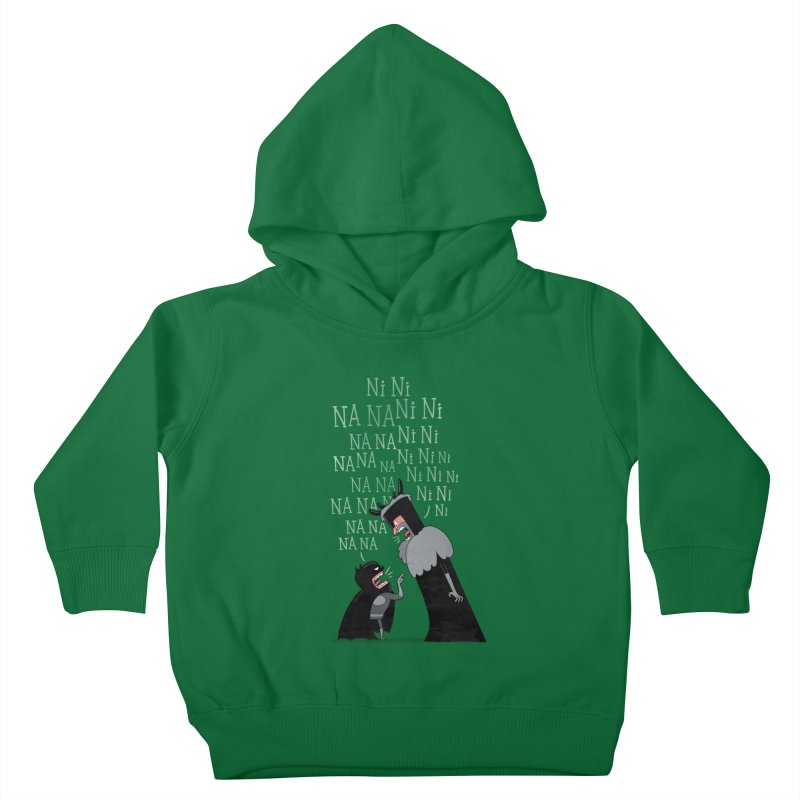 The Knights Who say.... Kids Toddler Pullover Hoody by The Art of Anna-Maria Jung