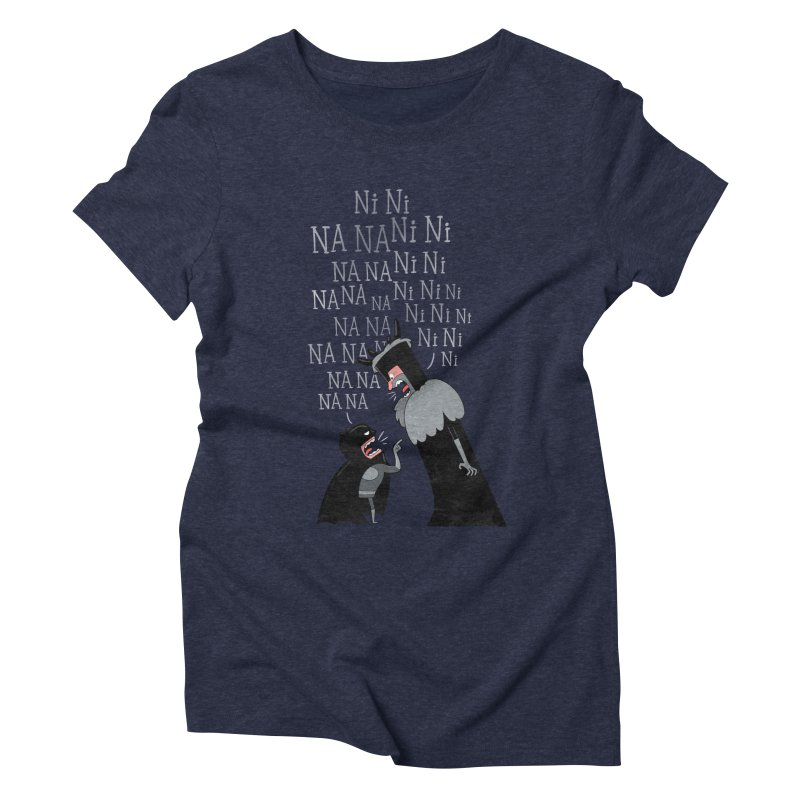 The Knights Who say.... Women's Triblend T-shirt by The Art of Anna-Maria Jung