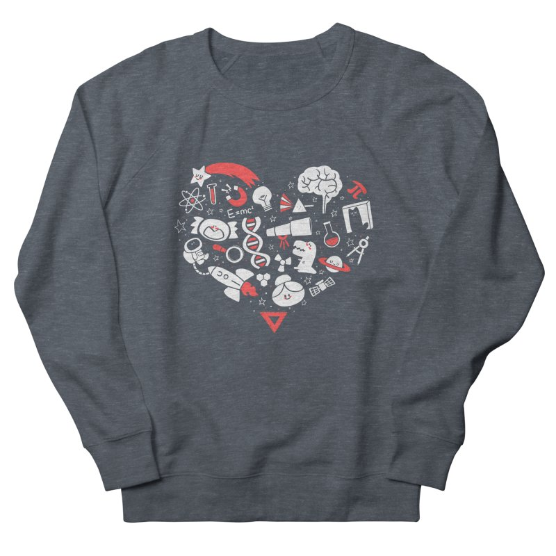 I <3 Science Women's Sweatshirt by The Art of Anna-Maria Jung