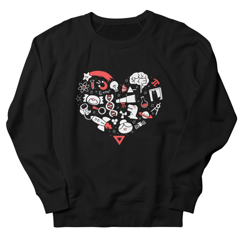 I <3 Science Women's French Terry Sweatshirt by The Art of Anna-Maria Jung