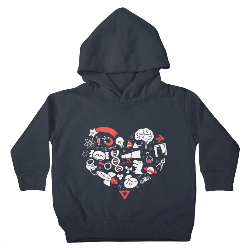 I <3 Science Kids Toddler Pullover Hoody by The Art of Anna-Maria Jung