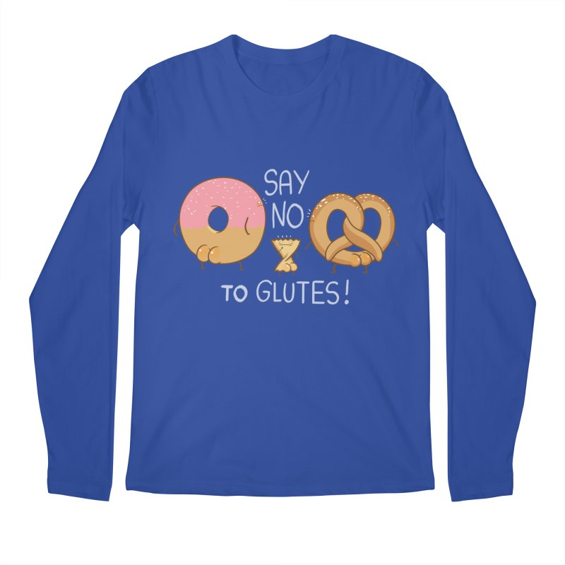 Glutes Intolerant Men's Longsleeve T-Shirt by The Art of Anna-Maria Jung