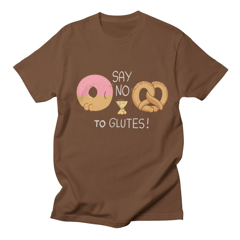 Glutes Intolerant Women's Unisex T-Shirt by The Art of Anna-Maria Jung