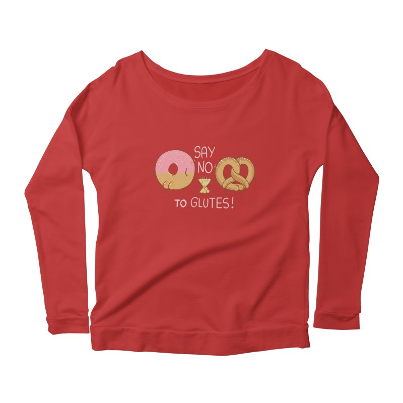 Glutes Intolerant Women's Longsleeve Scoopneck  by The Art of Anna-Maria Jung