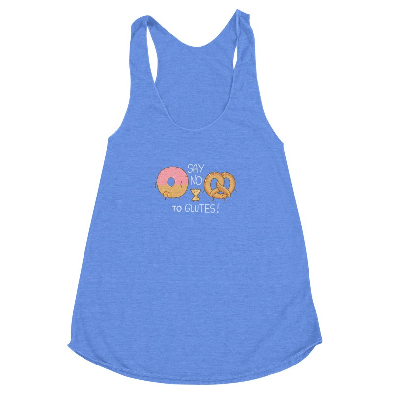 Glutes Intolerant Women's Racerback Triblend Tank by The Art of Anna-Maria Jung