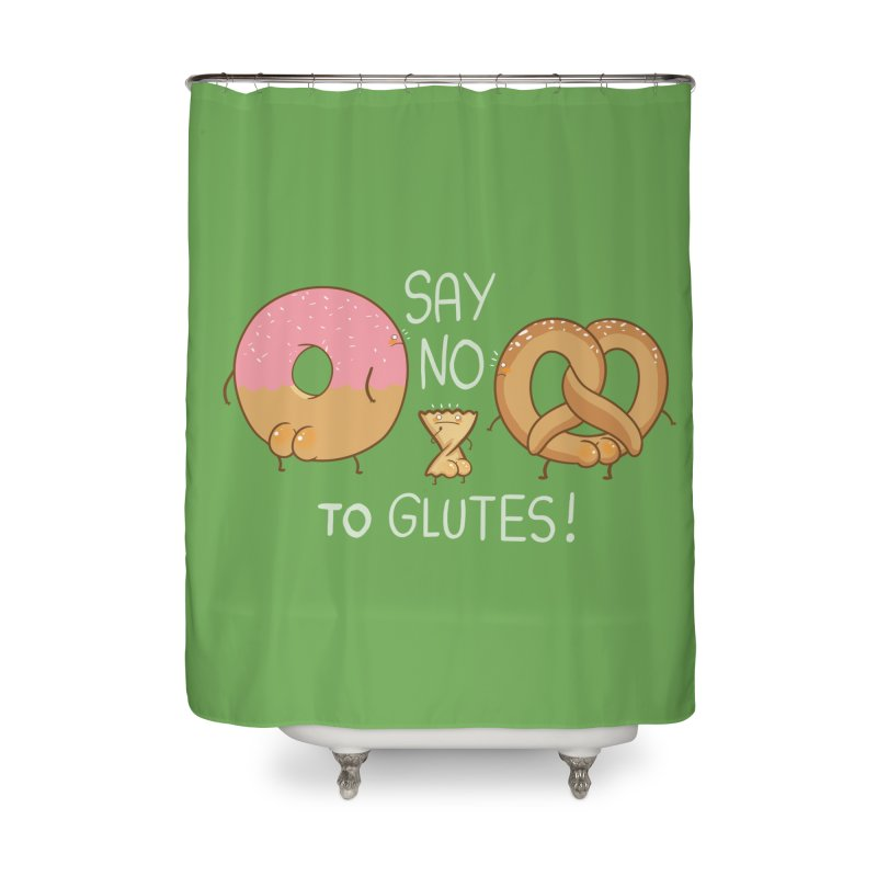 Glutes Intolerant Home Shower Curtain by The Art of Anna-Maria Jung