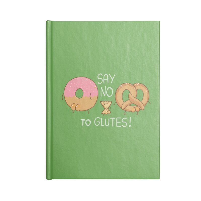 Glutes Intolerant Accessories Notebook by The Art of Anna-Maria Jung