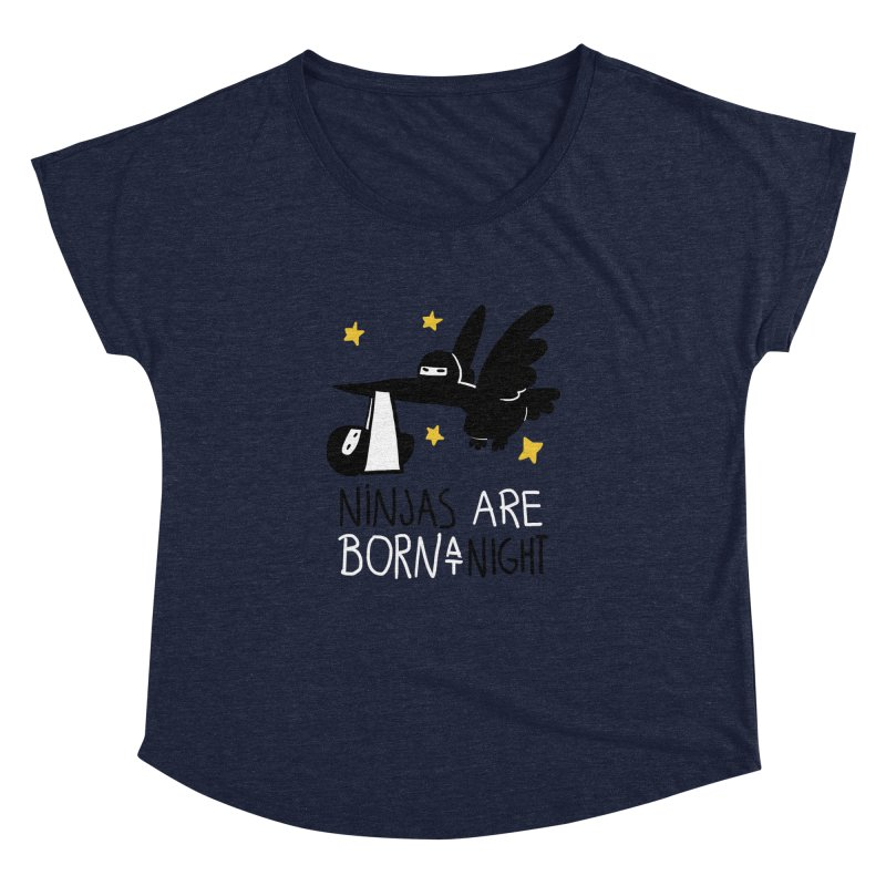 Ninjas are born at night Women's Dolman by The Art of Anna-Maria Jung