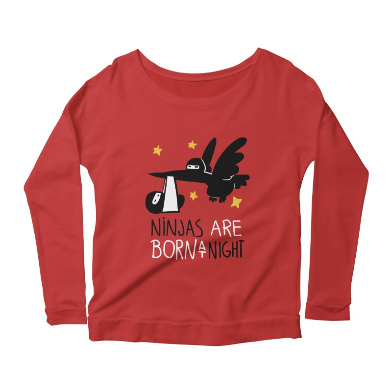 Ninjas are born at night Women's Longsleeve Scoopneck  by The Art of Anna-Maria Jung