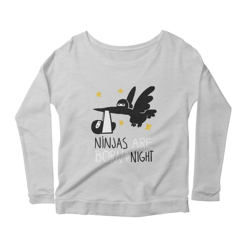 Ninjas are born at night Women's Scoop Neck Longsleeve T-Shirt by The Art of Anna-Maria Jung