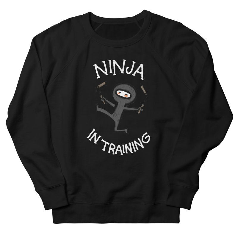 Ninja In Training Men's French Terry Sweatshirt by The Art of Anna-Maria Jung