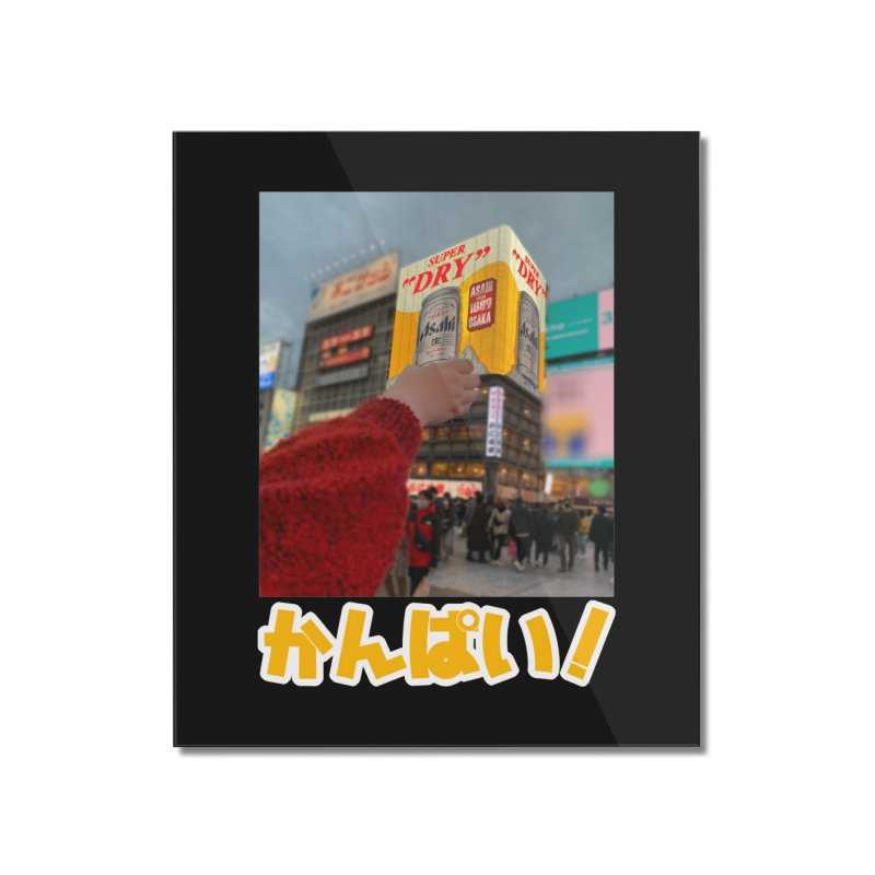 Cheers from Osaka Home Mounted Acrylic Print by Anna Art X Design