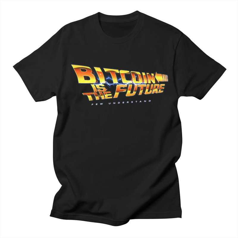 Bitcoin is the Future Men's T-Shirt by L33T GUY'S CRYPTO TEES