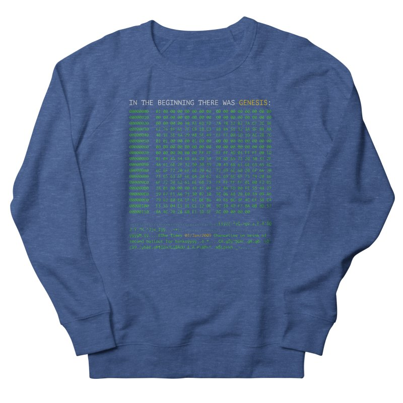 In the Beginning There was Genesis Men's Sweatshirt by L33T GUY'S CRYPTO TEES