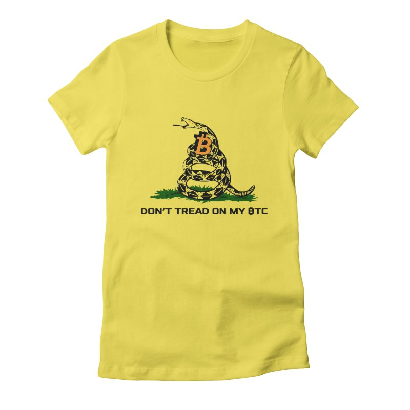 Don't Tread on my BTC Women's T-Shirt by L33T GUY'S CRYPTO TEES