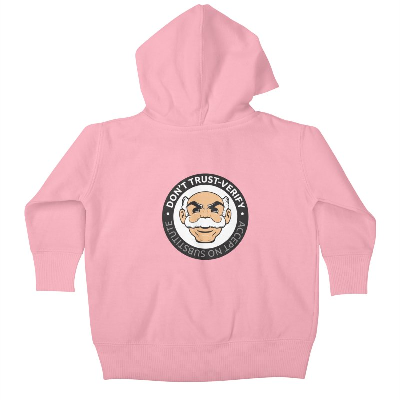 Don't Trust - Verify Kids Baby Zip-Up Hoody by L33T GUY'S CRYPTO TEES