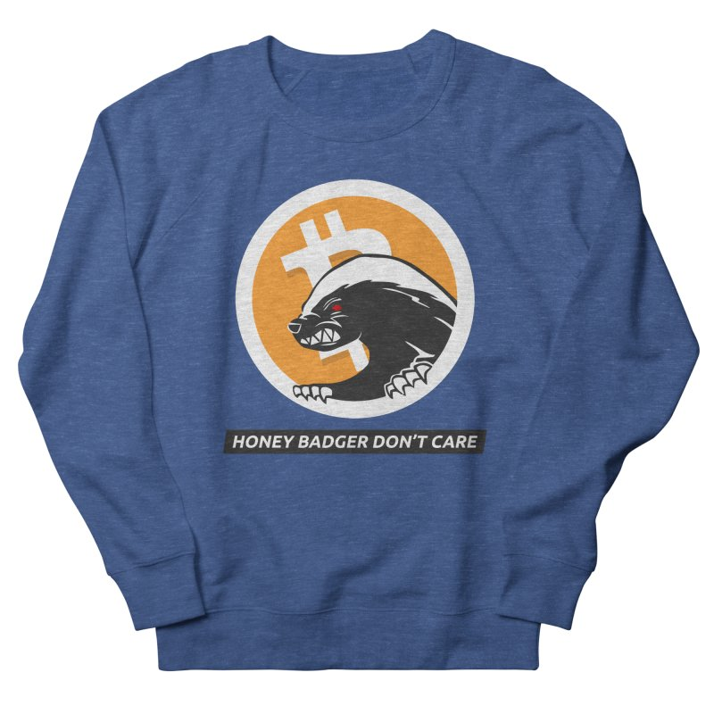 Honey Badger Don't Care Men's Sweatshirt by L33T GUY'S CRYPTO TEES