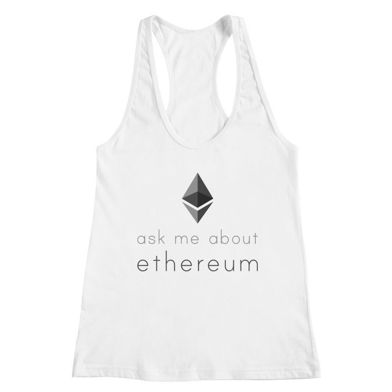 Ask me about ethereum Women's Tank by L33T GUY'S CRYPTO TEES