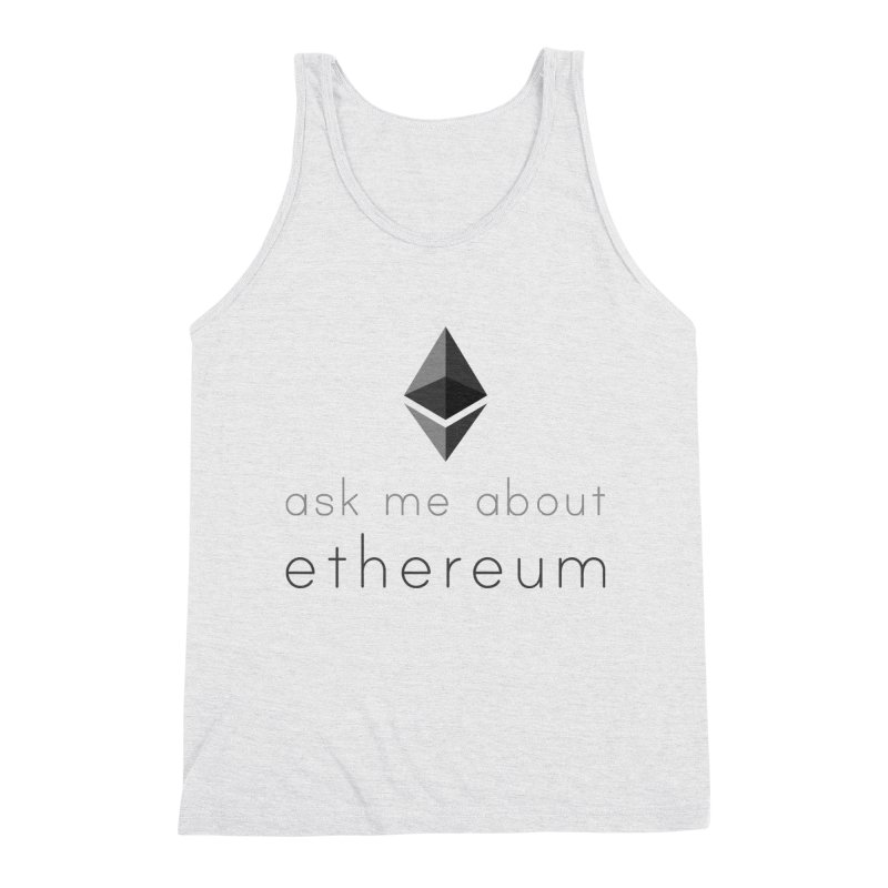Ask me about ethereum Men's Tank by L33T GUY'S CRYPTO TEES