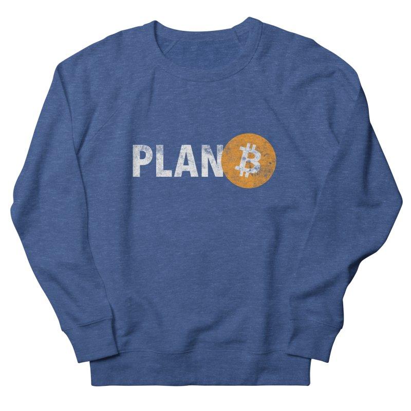 PLAN B Men's Sweatshirt by L33T GUY'S CRYPTO TEES