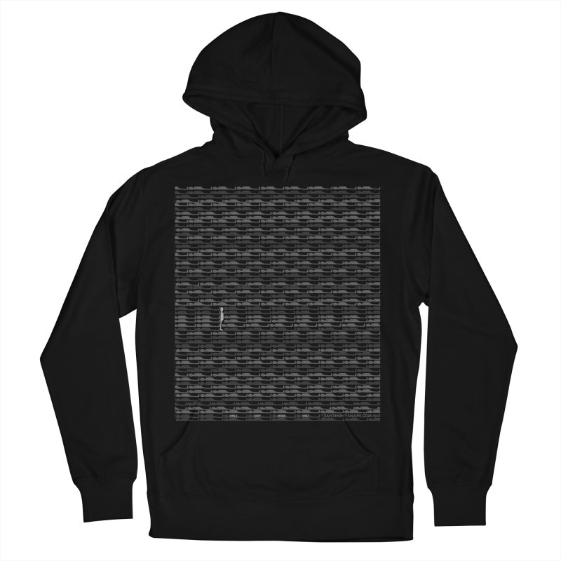 Still Not Over You - Inspired Design Men's French Terry Pullover Hoody by Home Store - Music Artist Anthony Snape