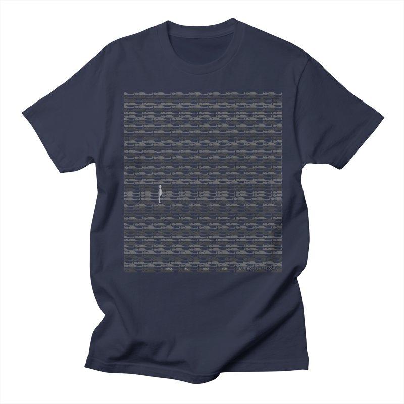 Still Not Over You - Inspired Design Women's Regular Unisex T-Shirt by Home Store - Music Artist Anthony Snape