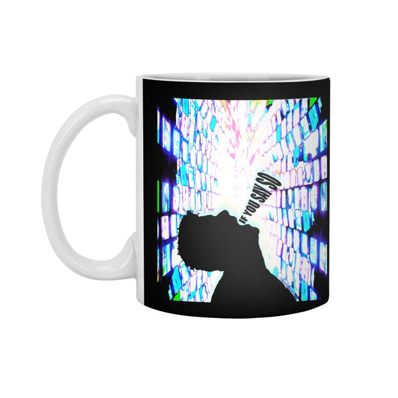 SAY SO - Inspired Design Accessories Standard Mug by Home Store - Music Artist Anthony Snape
