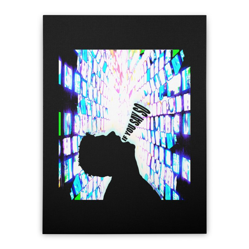 SAY SO - Inspired Design Home Stretched Canvas by Home Store - Music Artist Anthony Snape