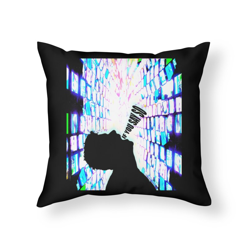 SAY SO - Inspired Design Home Throw Pillow by Home Store - Music Artist Anthony Snape