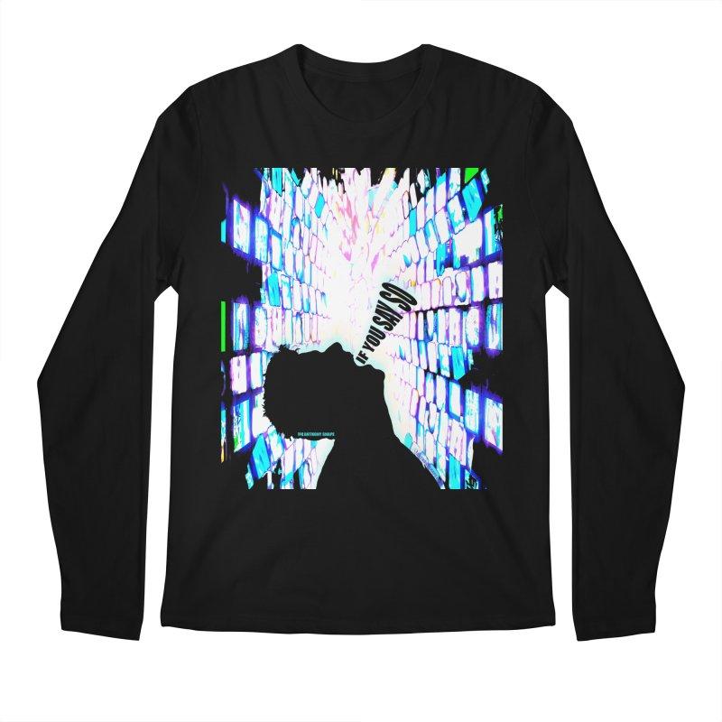 SAY SO - Inspired Design Men's Regular Longsleeve T-Shirt by Home Store - Music Artist Anthony Snape