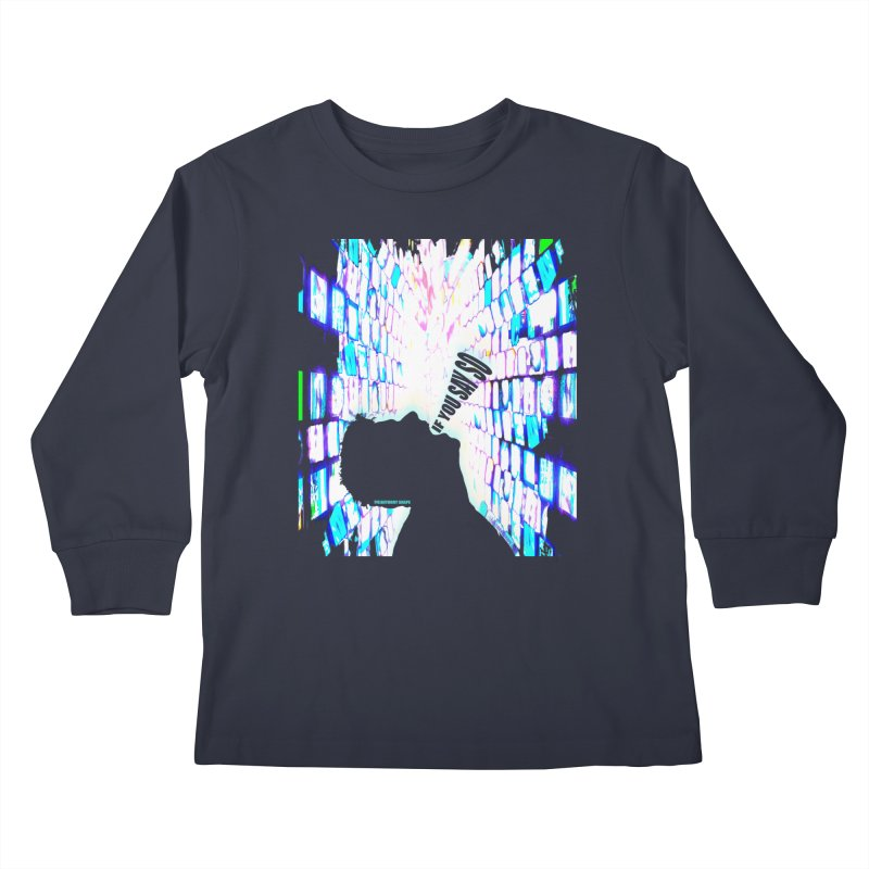 SAY SO - Inspired Design Kids Longsleeve T-Shirt by Home Store - Music Artist Anthony Snape