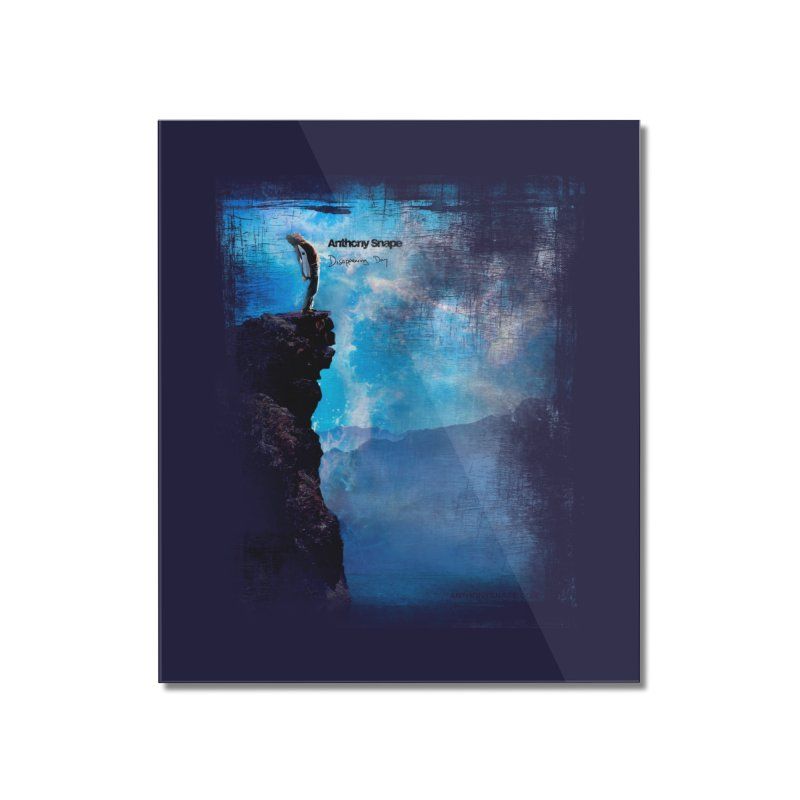 Disappearing Day - Song Inspired Art Home Mounted Acrylic Print by Home Store - Music Artist Anthony Snape