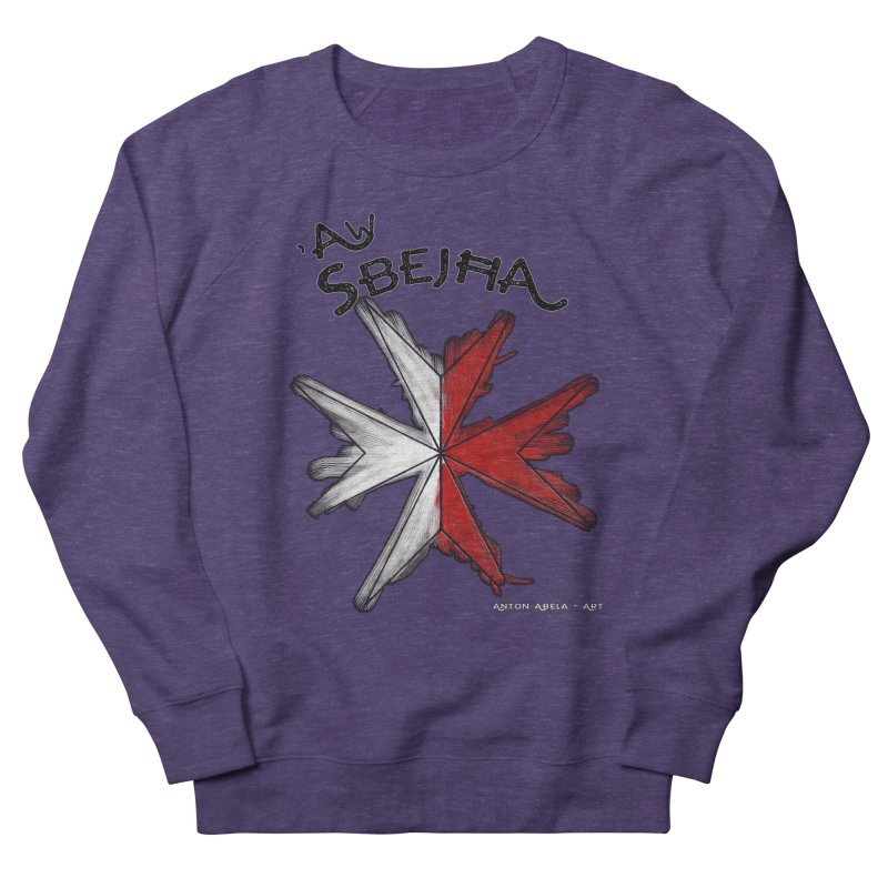 'Aw Sbeћja = Hey Beautiful (Maltese - female ref.) Women's Sweatshirt by AntonAbela-Art's Artist Shop