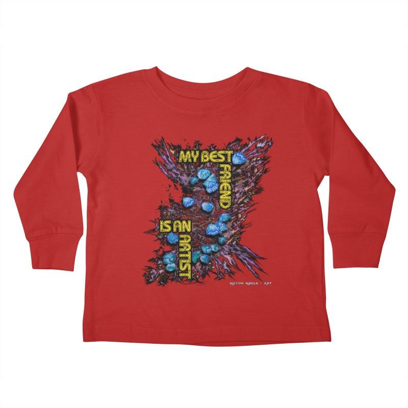 My Best Friend is an Artist Kids Toddler Longsleeve T-Shirt by AntonAbela-Art's Artist Shop