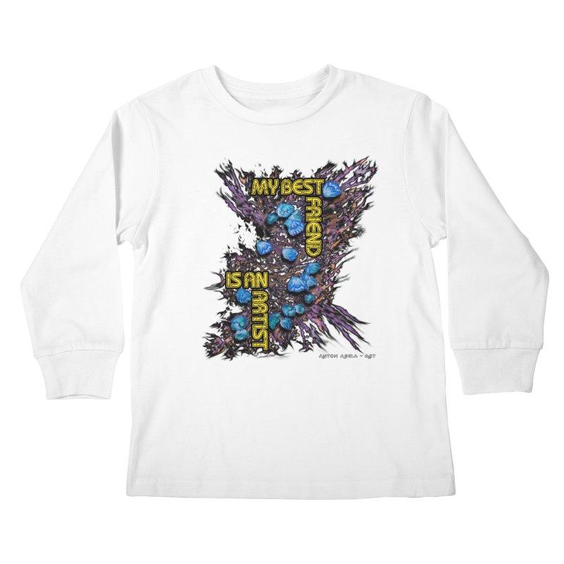My Best Friend is an Artist Kids Longsleeve T-Shirt by AntonAbela-Art's Artist Shop