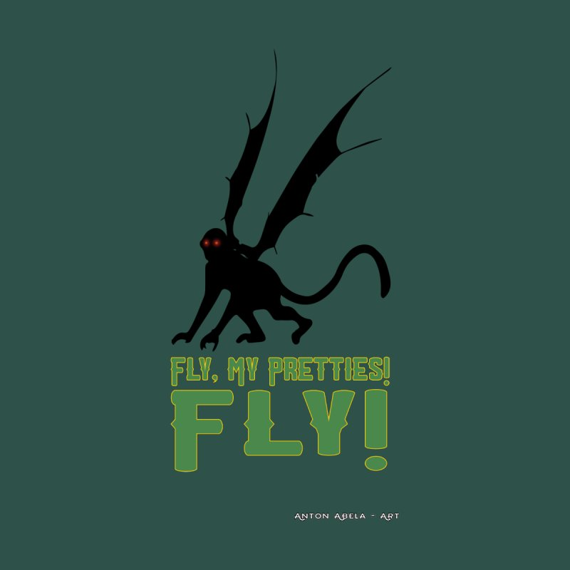 Fly My Pretties! Women's T-Shirt by AntonAbela-Art's Artist Shop