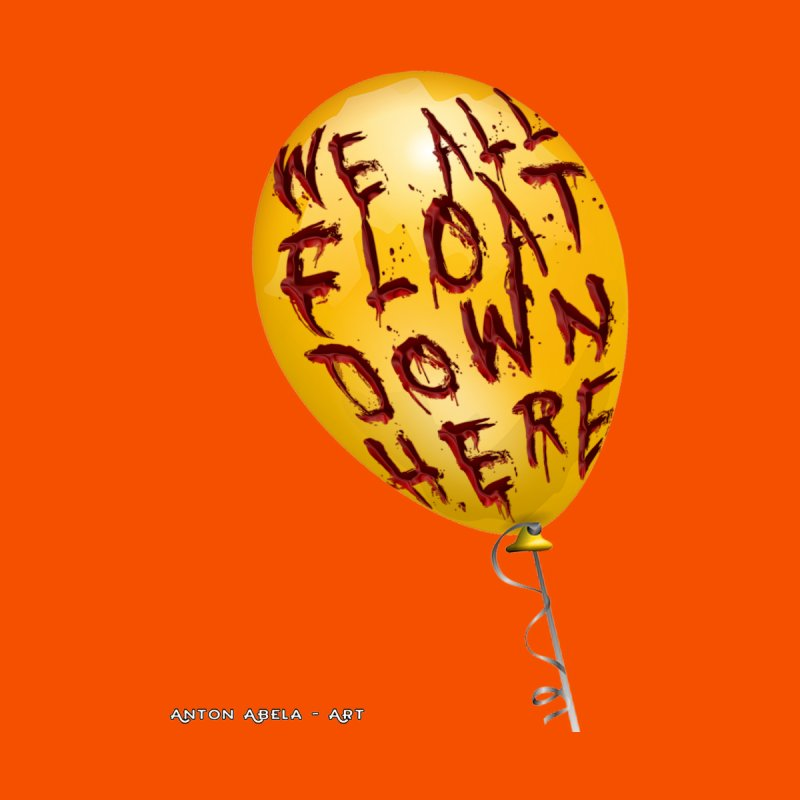 We All Float Down Here!  by AntonAbela-Art's Artist Shop