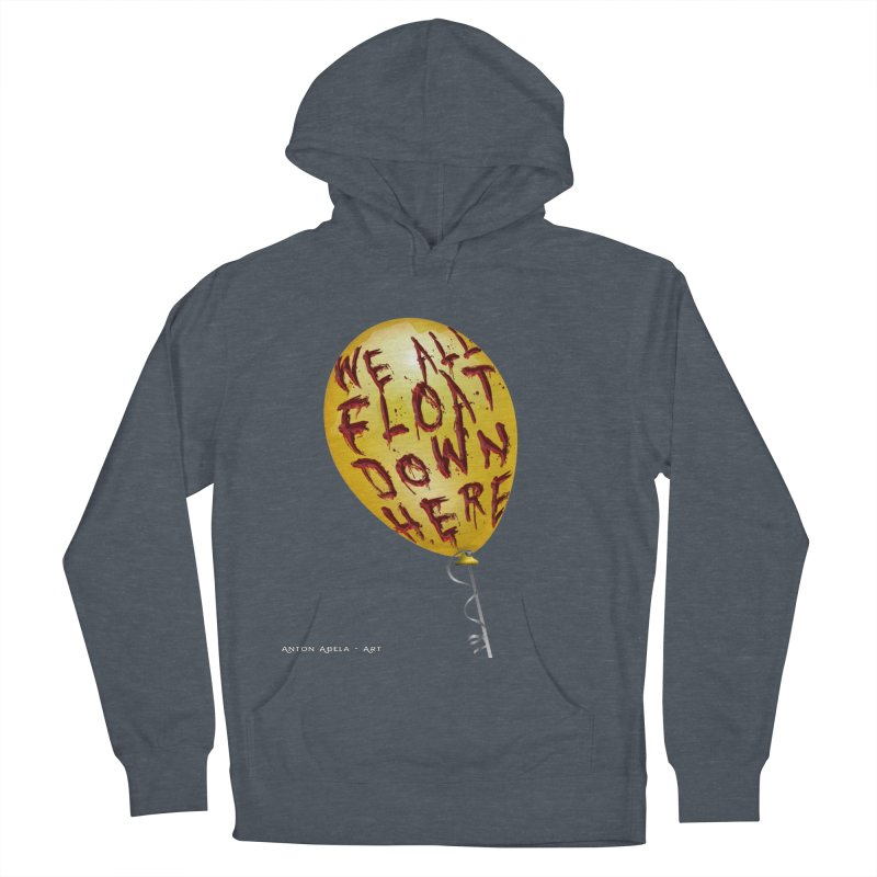 We All Float Down Here!  Men's Pullover Hoody by AntonAbela-Art's Artist Shop