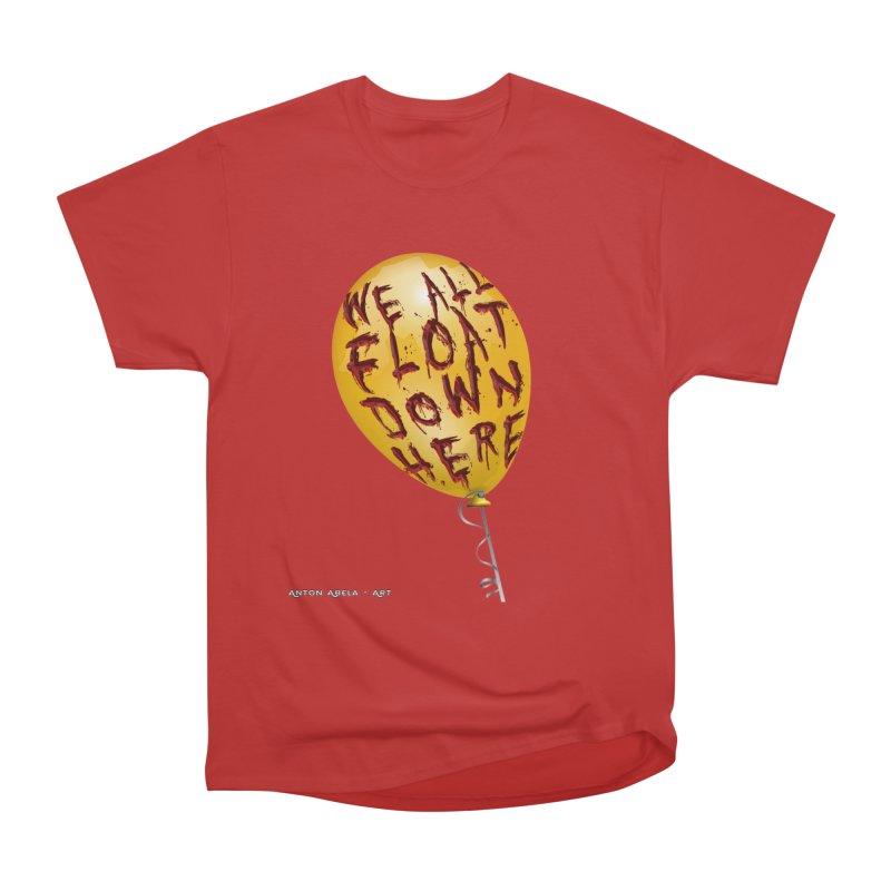 We All Float Down Here!  Men's Heavyweight T-Shirt by AntonAbela-Art's Artist Shop