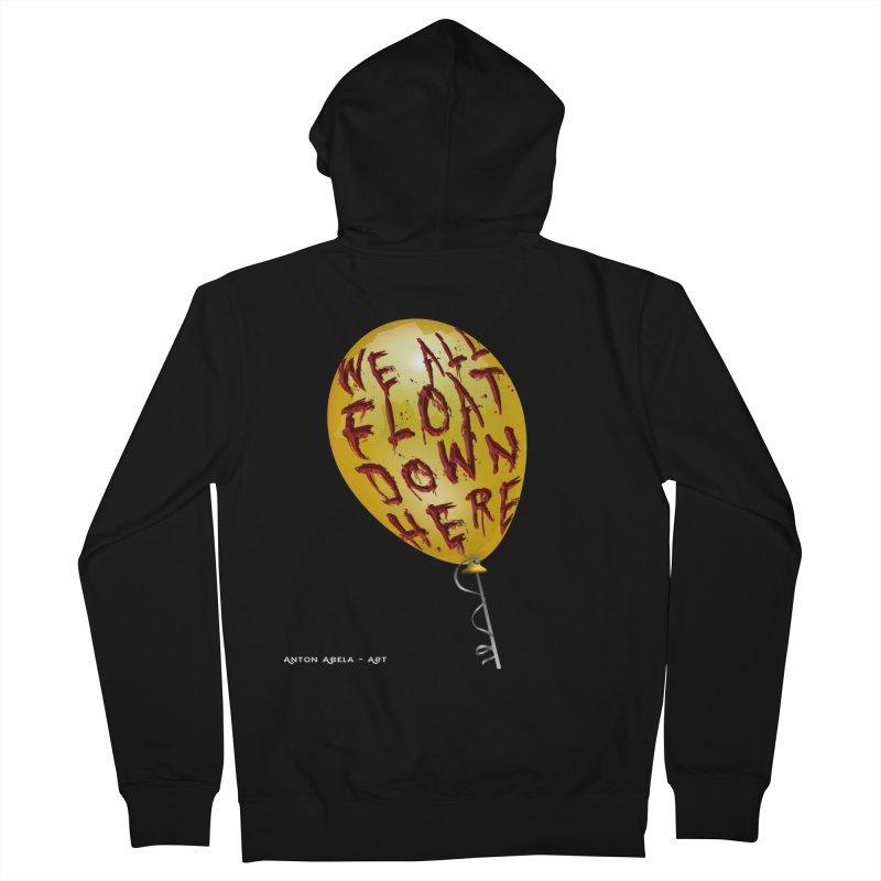 We All Float Down Here!  Women's French Terry Zip-Up Hoody by AntonAbela-Art's Artist Shop