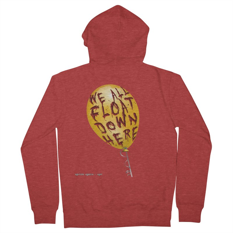 We All Float Down Here!  Men's French Terry Zip-Up Hoody by AntonAbela-Art's Artist Shop