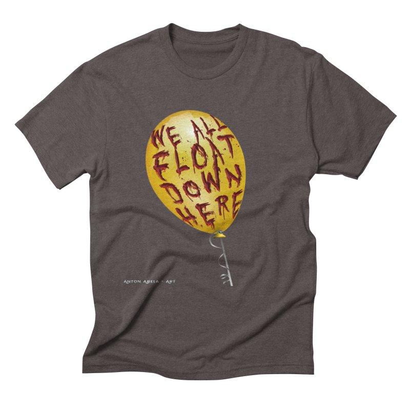 We All Float Down Here!  Men's Triblend T-Shirt by AntonAbela-Art's Artist Shop