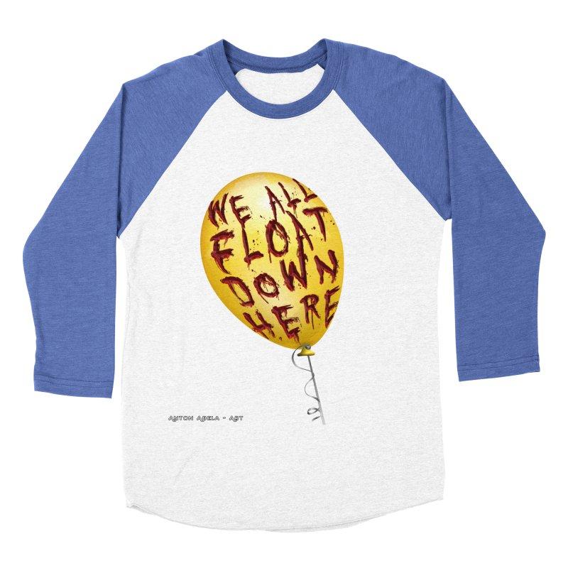 We All Float Down Here!  Men's Baseball Triblend T-Shirt by AntonAbela-Art's Artist Shop