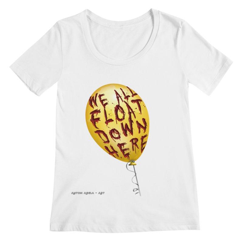 We All Float Down Here!  Women's Regular Scoop Neck by AntonAbela-Art's Artist Shop