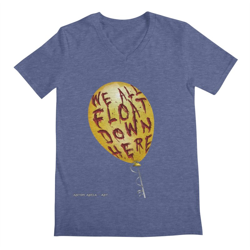 We All Float Down Here!  Men's Regular V-Neck by AntonAbela-Art's Artist Shop