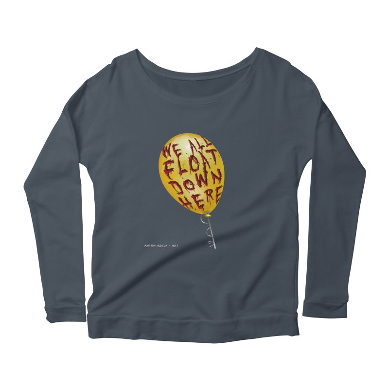 We All Float Down Here!  Women's Scoop Neck Longsleeve T-Shirt by AntonAbela-Art's Artist Shop