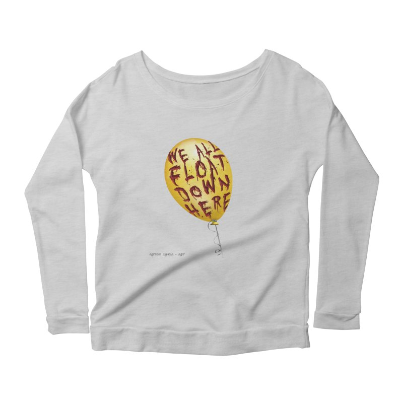 We All Float Down Here!  Women's Scoop Neck Longsleeve T-Shirt by AntonAbela-Art's Artist Shop